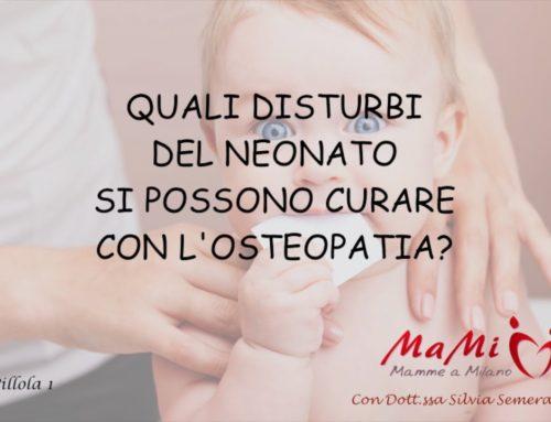 Osteopatia e disturbi nel neonato – pillola n.1